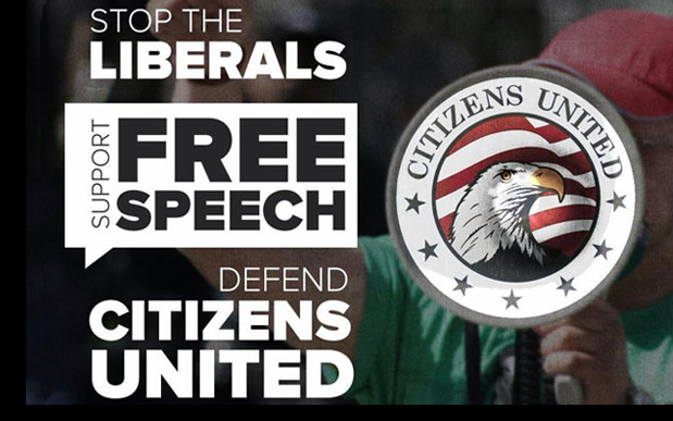 Stop the Liberals, Support Free Speech, Defend Citizens United