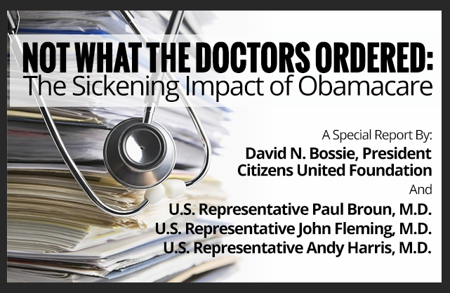 Not What The Doctors Ordered: The Sickening Impact of Obamacare
